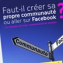 Facebook & le marketing de communauté