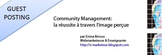 Post image of Community Management: la réussite à travers l'image perçue