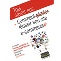 "Post thumbnail of Critique du livre ""comment planter / réussir son site e-commerce"""