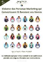 Elaborer des Personas marketing qui convertissent et boostent vos ventes