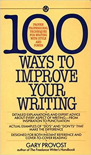 100 Ways to Improve your Writing de Provost