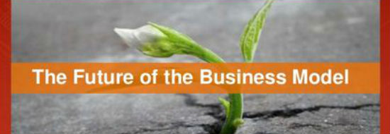 #Slideshare du Vendredi : L'avenir du Business Model