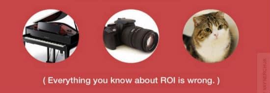 #Slideshare du Vendredi : Oubliez tout ce que vous savez sur la notion de ROI