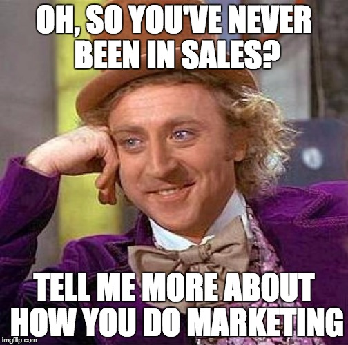 never been in sales meme