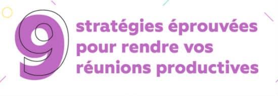 #Infographie du Mercredi : 9 stratégies éprouvées pour rendre vos réunions productives
