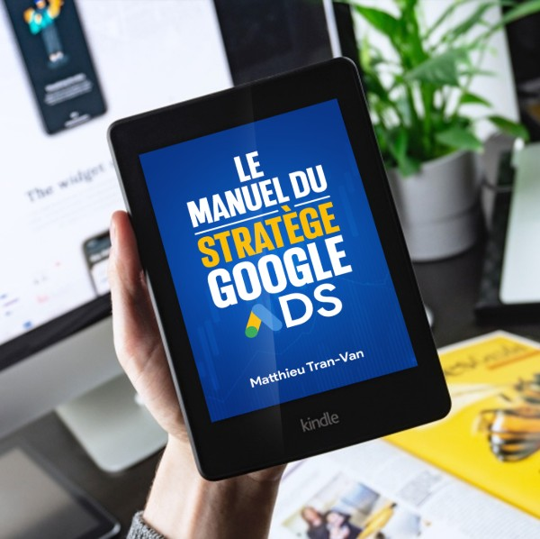 Le manuel du stratège Google Ads