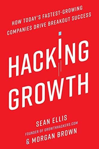 Hacking Growth de Sean Ellis
