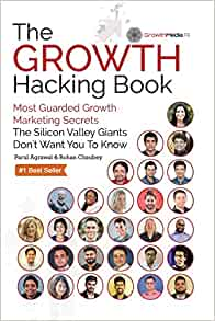 The Growth Hacking Book de Parul Agrawal